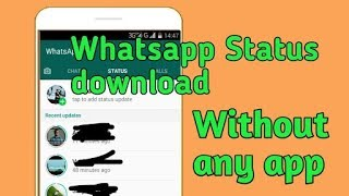 How to save what's up status without any application  ||  Best trick