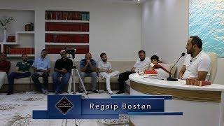 Regaip Bostan - Şu mubârek kelime İslâm nişanı olduğu gibi