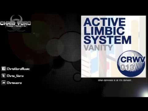 Active Limbic System - Vanity (Chris Voro Remix)