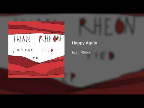 Iwan Rheon - Happy Again