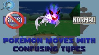 Pokémon Moves with Confusing Types