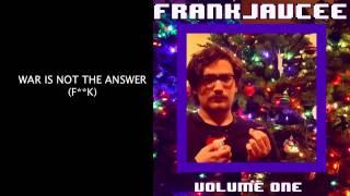 FrankJavCee - FrankJavCee Volume 1 (FULL ALBUM) (OFFICIAL)