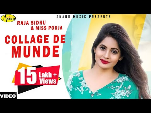 Raja Sidhu ll Miss Pooja || Collega De Munde || New Punjabi Song 2017 || Anand Music