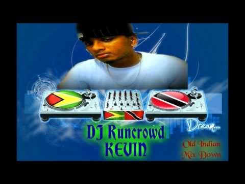 Old Indian Mix Down Dj Runcrowd Kevin.