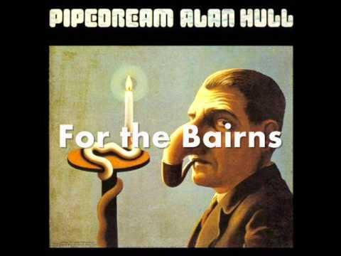Alan Hull - For The Bairns
