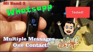 Tested! Multiple Whatsapp Messages, One Contact on the MI Band 3