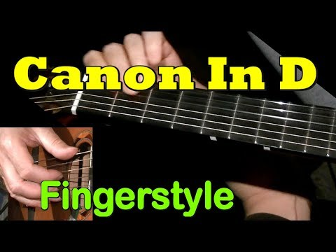 CANON IN D By Pachelbel: Fingerstyle Guitar Lesson + TAB By GuitarNick