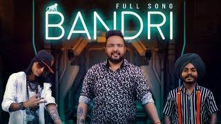 BANDRI ( Full Song ) Preet Syaan Ft. Gopi Longia   Sony Crew   Guri Sran   New song 2019