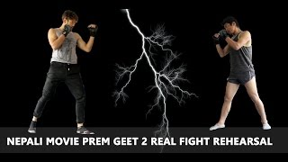 Nepali Movie Prem Geet 2 Real Fight Rehearsal | Pradeep Khadka | Santosh Sen | Aaslesha Thakuri