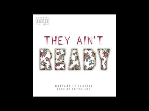 Maryann (Baegod) - They Ain't Ready Ft. Takticz (Prod By Sbvce)