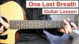 download lagu Creed - One Last Breath  Guitar Lesson Tutorial gratis