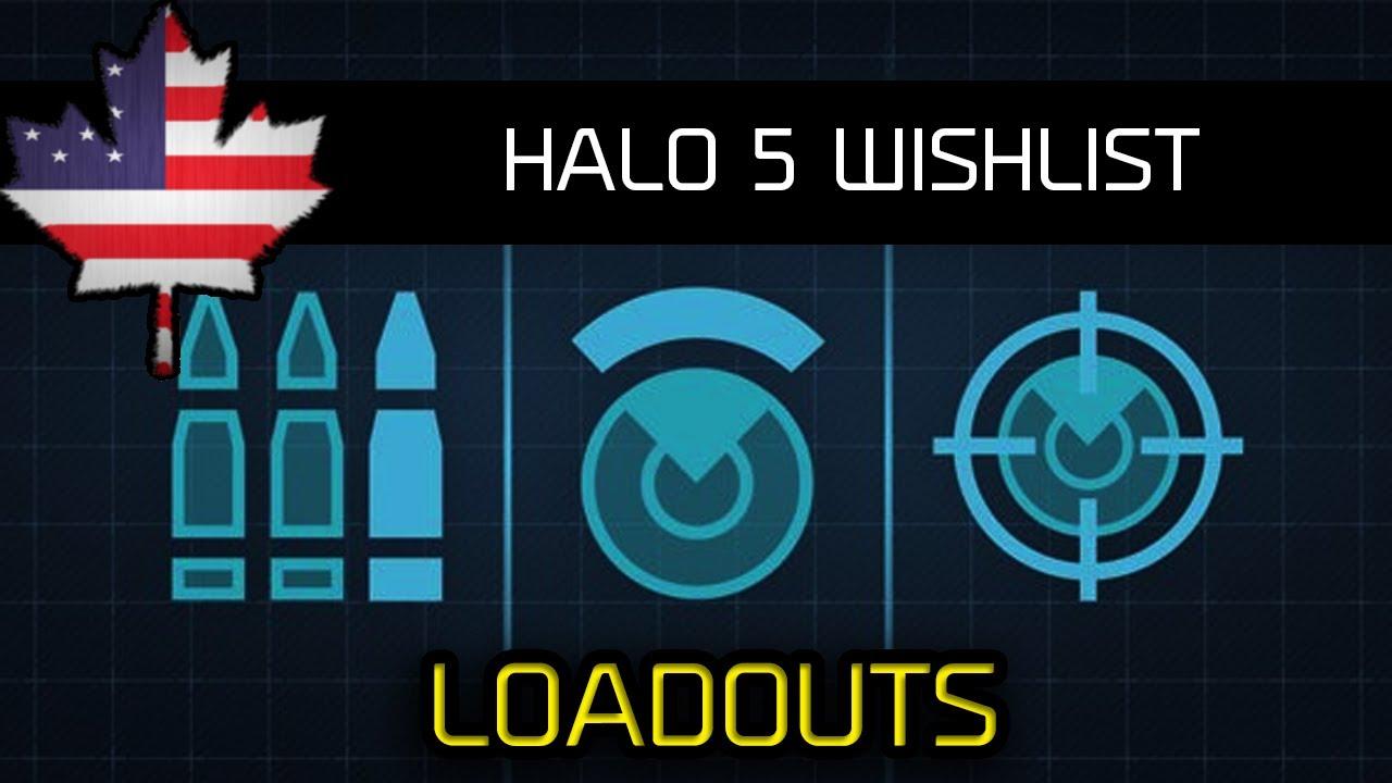 Halo 5 Loadouts Loadouts Halo 5 Wishlist 4