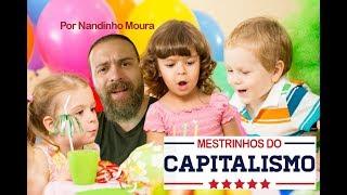 MESTRINHOS DO CAPITALISMO por Nandinho Moura