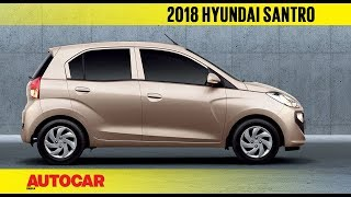 2018 Hyundai Santro | First Impressions Preview | Autocar India