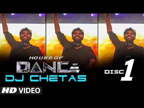 'house Of Dance' By Dj Chetas - Disc - 1 | Best Party Songs video