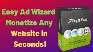 Easy Ad Wizard  -  Monetize Any Website in Seconds!