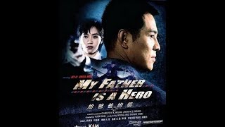 phim hành động võ thuật Trung Hoa 2018 | bố tôi là anh hùng thuyết minh | Lý liên Kiệt