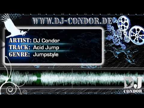 DJ Condor - Acid Jump (Original Mix) *Jumpstyle*