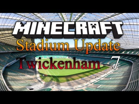ITStheMARKEY Stadiums - Minecraft Megabuild - UK's 2nd Largest Stadium 'Twickenham' - Part 7 -