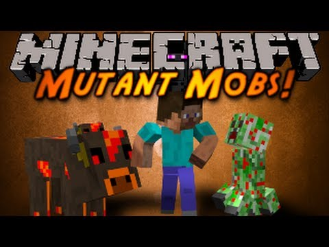 Minecraft Mod Showcase : MUTANT MOBS!
