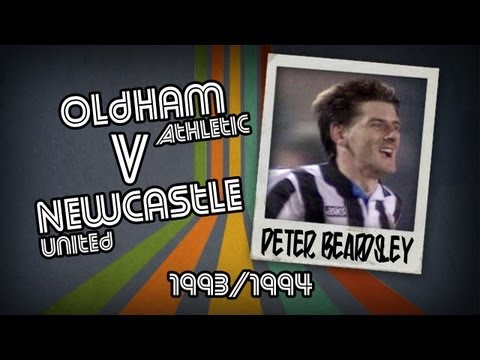 PETER BEARDSLEY - Oldham v Newcastle, 93/94 | Retro Goal