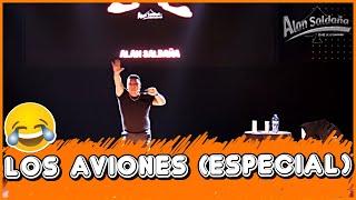 Alan Saldaña │ Los Aviones (Especial)