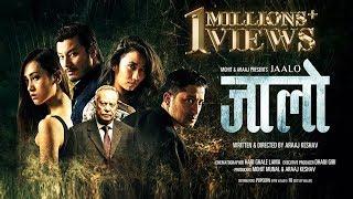 New Nepali Movie  Jaalo   Menuka Pradhan    Raymond Das Shrestha   Araaj Keshav    Nir Shah