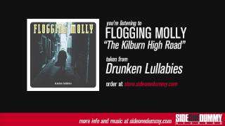 Watch Flogging Molly The Kilburn High Road video