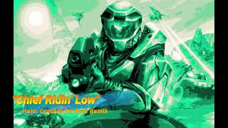 Chief Ridin' Low || Halo: Combat Evolved Remix