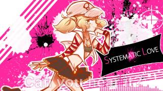 【 Makune Hachi 】 SYSTEMATiC LOVE + UST + ENG Subs 【 UTAU 】