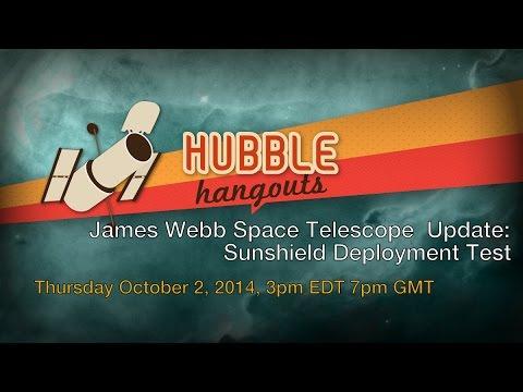 James Webb Space Telescope Update: Sunshield Deployment Test