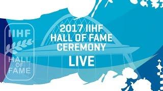 2017 IIHF Hall of Fame Ceremony | #IIHFWorlds 2017