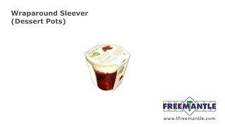 T Freemantle Ltd - Wraparound Sleever Dessert Pots