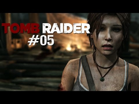 Let's Play Tomb Raider #05 - Ein Freund in Not