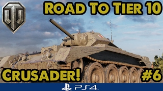 Crusader! (Tier 5) - Road to Tier Ten - British Mediums (WoT PS4) #6