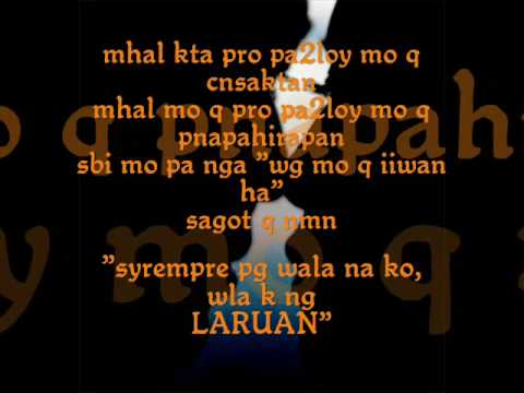 TAGALOG LOVE QUOTES - PART 5. 4:41. heres the lyrics of the song ALL CRIED 