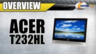 Newegg TV_ Acer T232HL Touchscreen LED Monitor Overview