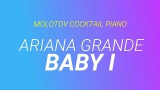 Baby I Ariana Grande Tribute By Molotov Cocktail Piano