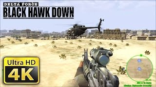 Old Games in 4K : Delta Force Black Hawk Down