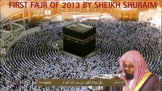 Exclusive Fajr 20th June 2013 Sheikh Shuraim