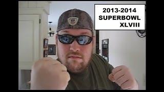 Justin's 2013/2014 NFL Football Playoff Picks -- Super Bowl XLVIII / Super Bowl 48, Feb. 2nd 2014
