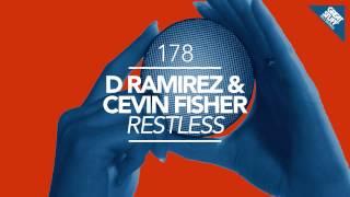 D.Ramirez & Cevin Fisher - Restless (CamelPhat Remix)