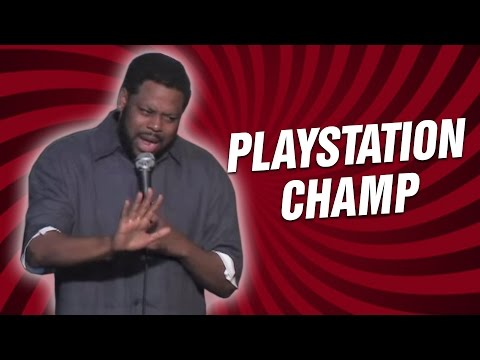 Playstation Champ (Stand Up Comedy)