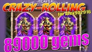Castle Clash/Битва Замков, Crazy - rolling 89000 gems, for Alex902916