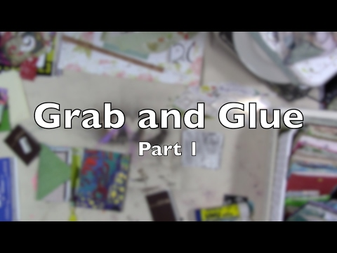 Grab and Glue Part 1