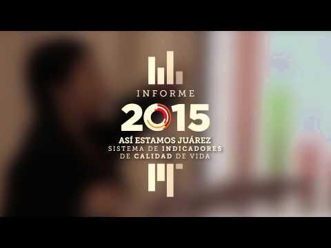 Informe Así Estamos Juárez 2015 - Spot 03