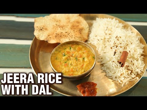 Jeera Rice With Dal - Dal Chawal Recipe - Indian Main Course Recipe - Smita Deo