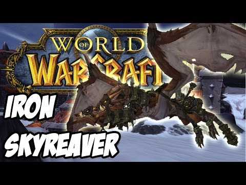 [New Mount] Iron Skyreaver - World of Warcraft: Mists of Pandaria/Warlords of Draenor
