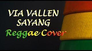 Via Vallen - Sayang Reggae Cover TERBARU 2017