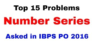 Top 15 Number Series Problems Asked in  IBPS PO 2016  [In Hindi]